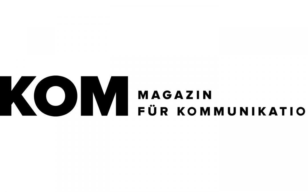 KOM Magazin für Kommunikation